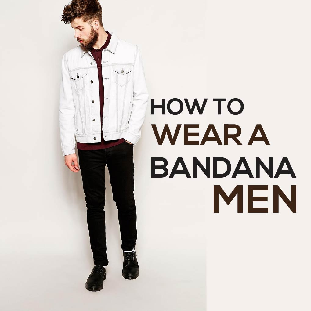 Need to know how to wear a Bandana Just have a look at this Guide! Bandanas also famous as a Kerchief