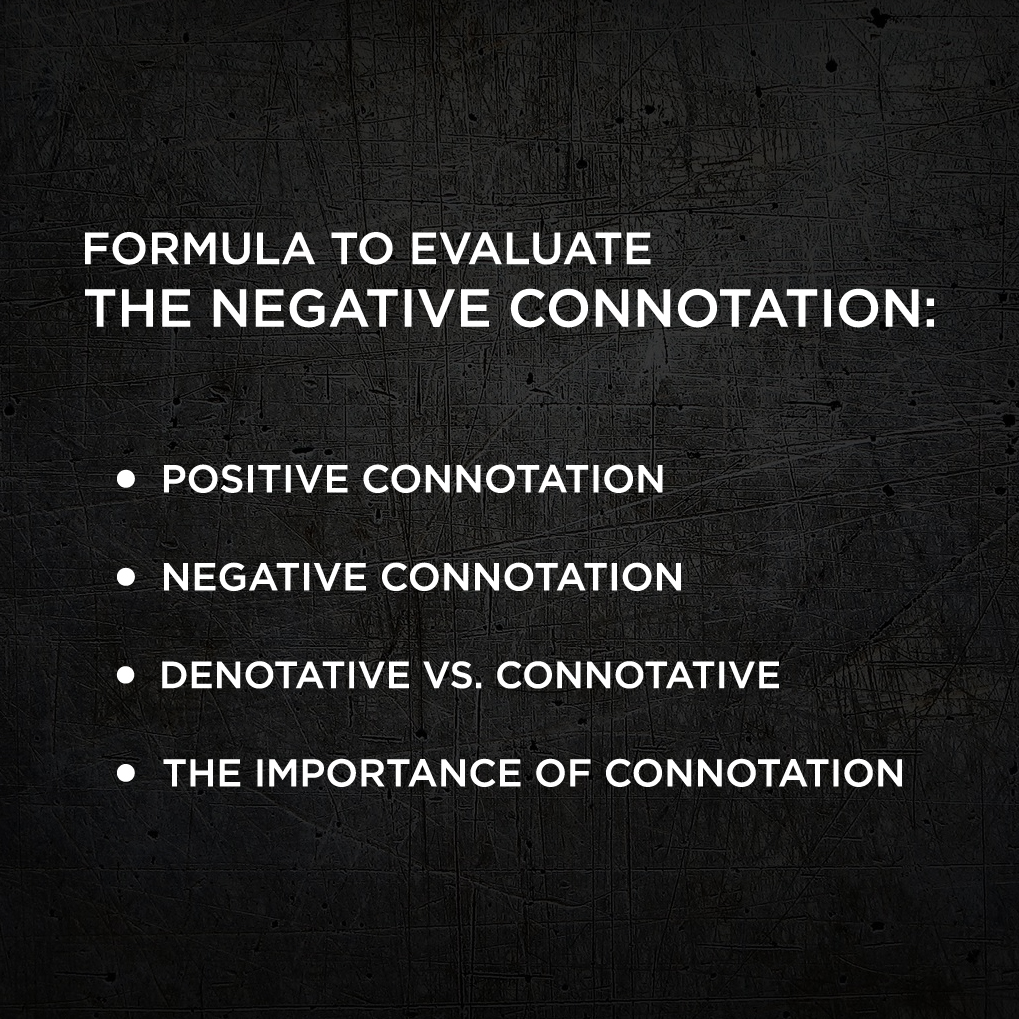 Negative Connotation Definition